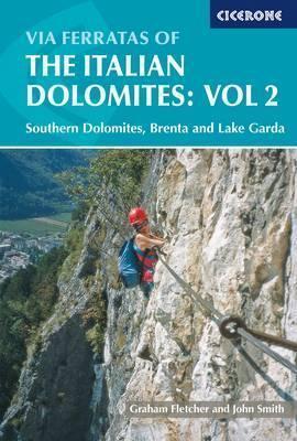 Via Ferratas of the Italian Dolomites: Vol 2 2015