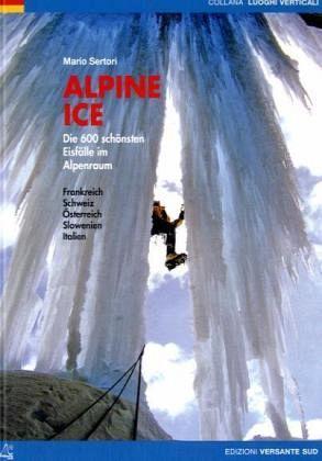 Alpine Ice- 600 vybraných ledopádů v Alpách