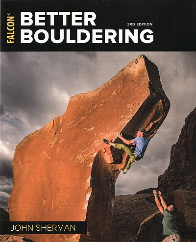 Better Bouldering (3rd Edition)