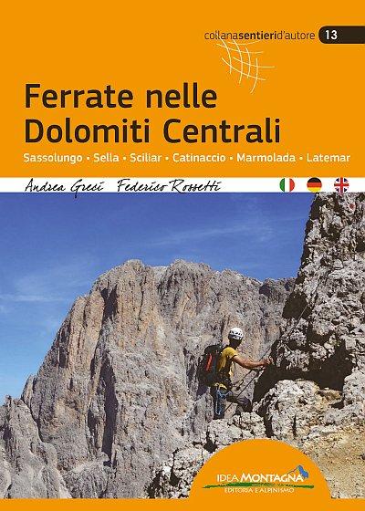 Via Ferrata: Central Dolomites