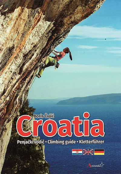 Chorvatsko: Croatia Climbing Guide (2019)