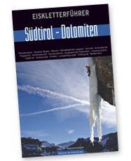 Eiskletterführer Südtirol – Dolomiten