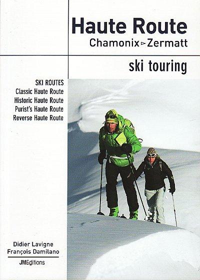 Haute Route Chamonix - Zermatt Ski Touring