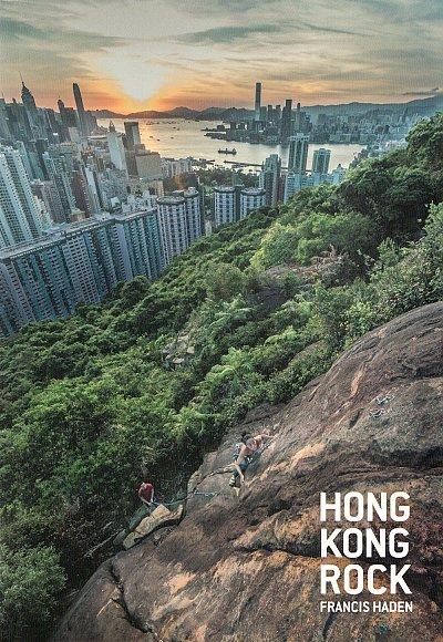 Hong Kong Rock: Lezecký průvodce Hong Kong