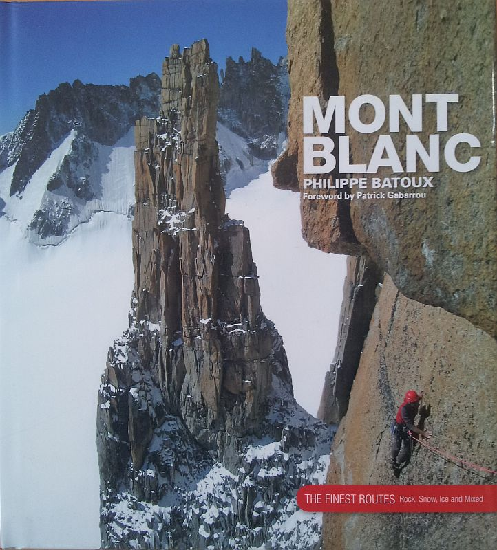 Mont Blanc  - The Finest Routes