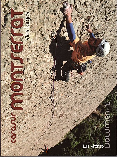 Montserrat: Cara Sur - The Long Routes