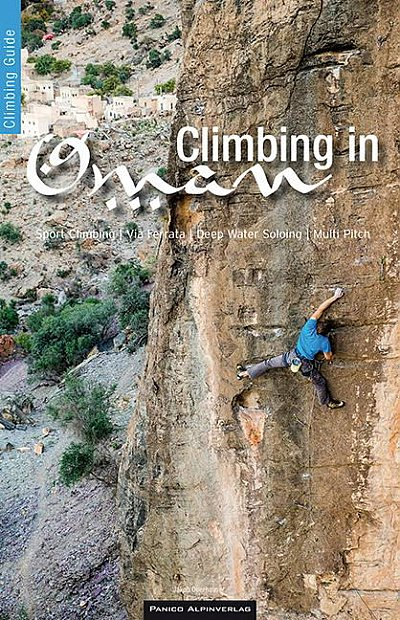 Climbing in Oman - sport climbing, via ferrata, deep water soloing, multi pitch