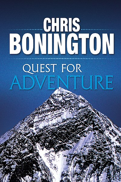 Quest for Adventure - Chris Bonington