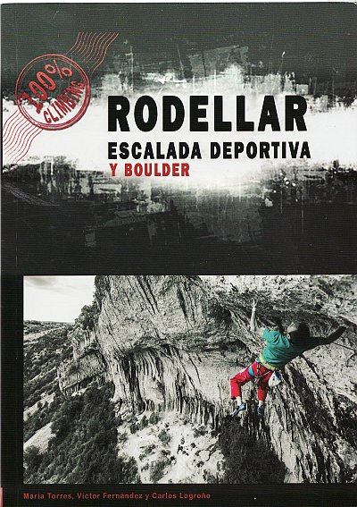 Rodellar: Climbing & Bouldering