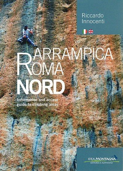 Arrampica Roma: Nord