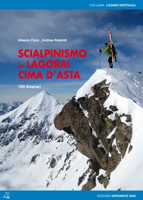 Skialpinismus v Lagorai Cima d´Asta