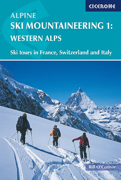 Alpine Ski Mountaineering Vol 1 Western Alps