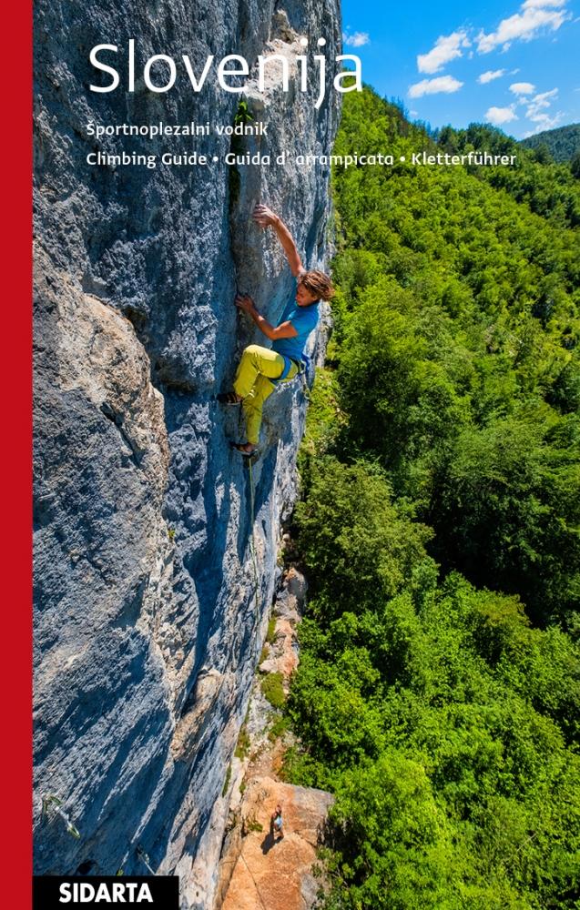 Slovenia Climbing Guide - Lezecký průvodce Slovinsko