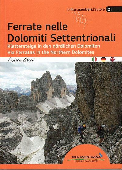 Via Ferratas in the Northern Dolomites